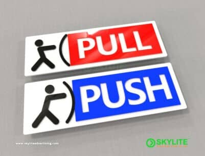 Push Pull Sign Maker Philippines